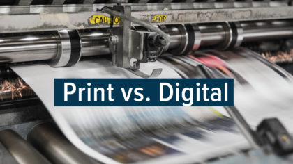 Print vs. Digital